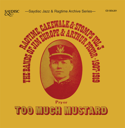 ARTHUR PRYOR BAND: Ragtime, Cakewalk and Stomps, Vol. 3