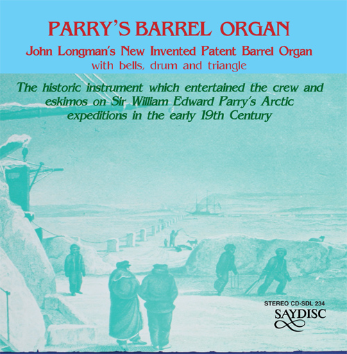 Barrel Organ Arrangements (Parry's Barrel Organ - John Longman's New Invented Patent Barrel Organ with Bells, Drum and Triangle)