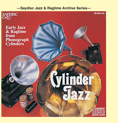 CYLINDER JAZZ - Early Jazz and Ragtime from Phonograph Cylinders