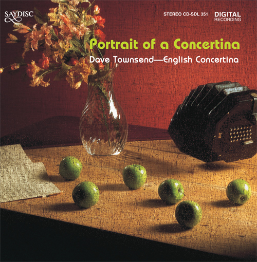 Concertina Arrangements - JOHNSON, J. / BALTZAR, T. / MONTI, V. / BACH, J.S. / BORRONO, P.P. (Portrait of a Concertina) (Townsend, D.)