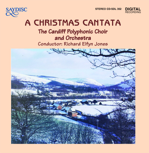 BUSH, G.: Christmas Cantata (A) / GRUBER, F.X.: Silent Night / ARTHUR, E.: Tua Bethlem Dref (Cardiff Polyphonic Choir, Jones)