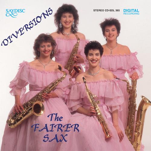 Saxophone Quartet Music - DUBOIS, P.M. / HARVEY, P. / PATTERSON, P. / GARDNER, J. (Diversions) (Fairer Sax)