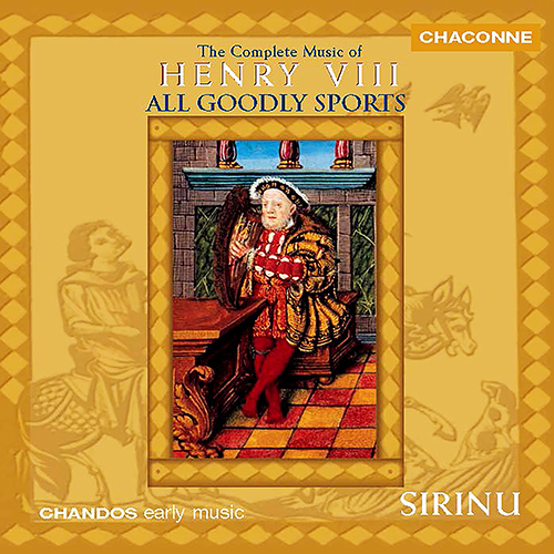 HENRY VIII (KING OF ENGLAND): Complete Music of Henry VIII (The)