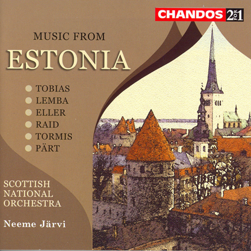 MUSIC FROM ESTONIA - Tobias, Lemba, Eller, Riad, Tormis, Part