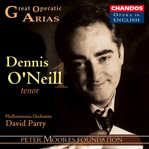 GREAT OPERATIC ARIAS (Sung in English), VOL. 3 - Dennis O'Neill