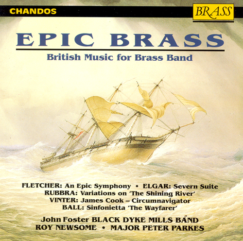 BLACK DYKE MILLS BAND: Epic Brass - British Music for Brass Band