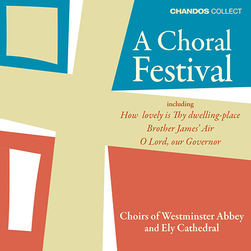 WESTMINSTER ABBEY CHOIR and ELY CATHEDRAL CHOIR: Choral Festival (A)