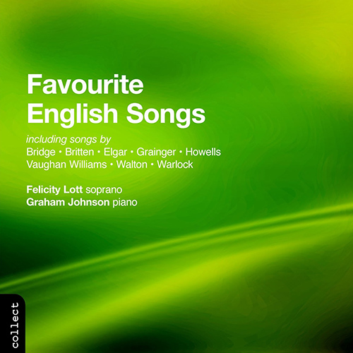 LOTT, Felicity: Favourite English Songs
