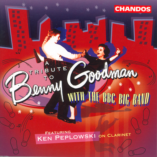 BBC BIG BAND: Tribute to Benny Goodman (A)
