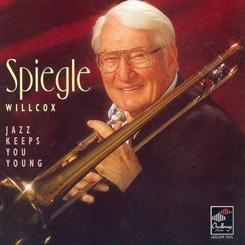 WILLCOX, Spiegle: Jazz Keeps You Young