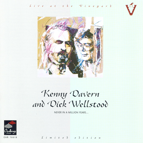 DAVERN, Kenny / WELLSTOOD, D.: Live at the Vineyard - Never in a Million Years …