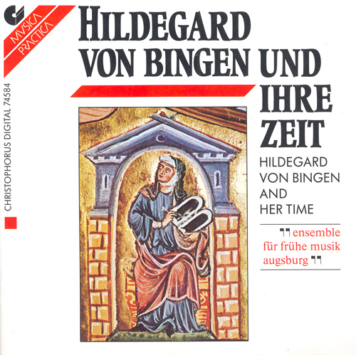 Vocal Music - HILDEGARD OF BINGEN / ABELARD, P. (Hildegard von Bingen and Her Time) (Ensemble fur fruhe Musik Augsburg)