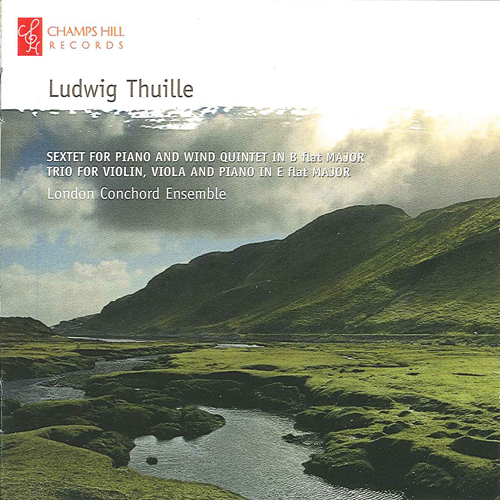 THUILLE, L.: Chamber Music (Lev, Falk Quartet, London Conchord Ensemble)