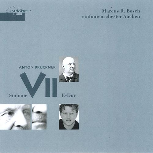 BRUCKNER, A.: Symphony No. 7 (Aachen Symphony, Bosch)