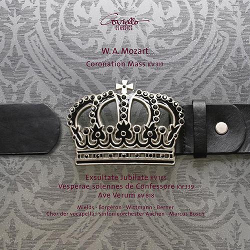 "MOZART, W.A.: Mass No. 16, ""Coronation Mass"" / Exsultate jubilate / Vesperae solennes de confessore / Ave verum corpus (Bosch)"