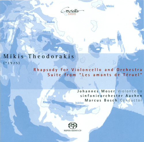 THEODORAKIS, M.: Rhapsody for Cello and Orchestra / Les Amants de Teruel Suite (Moser, Aachen Symphony, Bosch)