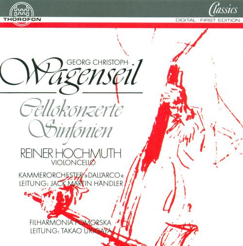 WAGENSEIL, G.C.: Symphony, Op. 5, No. 5 / Cello Concertos / Symphony in G minor (Hochmuth)