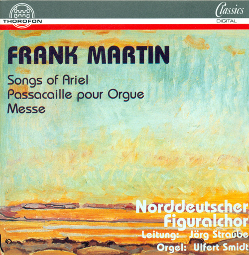 MARTIN, F.: Ariel / Passacaille / Mass for Double Choir (North German Figural Choir, Straube)