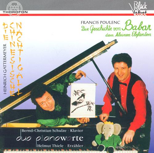POULENC, F.: Histoire de Babar, le petit elephant (L') / GATTERMEYER, H.: Die chinesische Nachtigall (Pianoworte Duo)