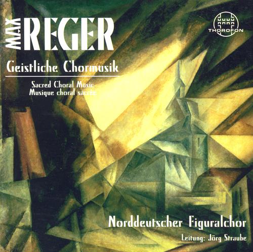 REGER, M.: 8 Geistliche Gesange / 3 Choruses / Palmsonntagmorgen / Vater unser / Lasset uns den Herren preisen (North German Figural Choir, Straube)