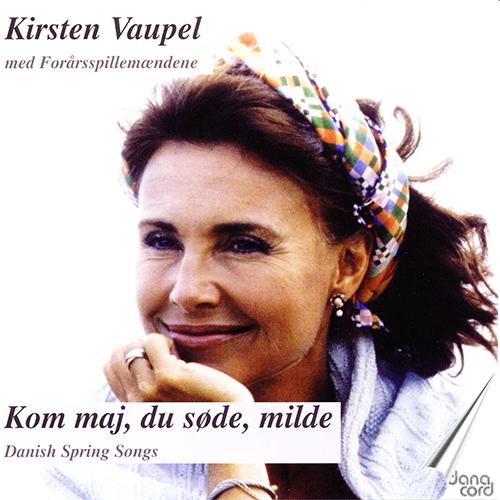 Vocal Recital: Vaupel, Kirsten - MOZART, W.A. / GEBAUER, J.C. / NIELSEN, C. / RING, O. / HEISE, P.A. / HANSEN, H. / LAUB, T. (Danish Spring Songs)
