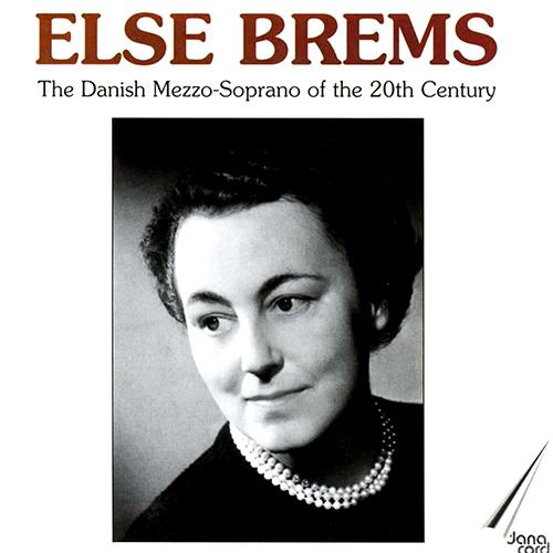 Vocal Recital: Brems, Else - BIZET, G. / SAINT-SAENS, C. / GERSHWIN, G. / HANDEL, G.F. / GLUCK, C.W. / HAMERIK, E. / BACH, J.S. (1944-1960)