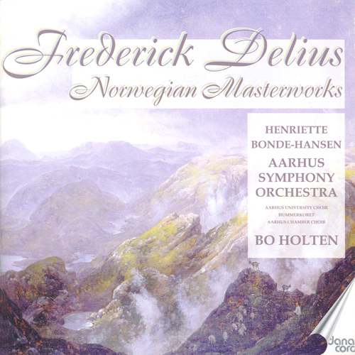 DELIUS, F.: 5 Songs from the Norwegian / The Song of the High Hills / Eventyr (Norwegian Masterworks) (Holten)