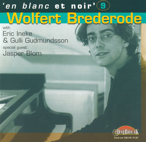 EN BLANC ET NOIR, Vol. 9 - Wolfert Brederode with Eric Ineke and Gulli Gudmundsson