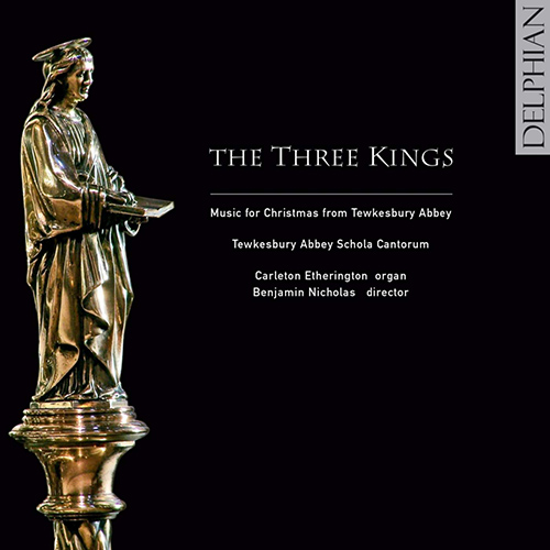 CHRISTMAS MUSIC FROM TEWKESBURY ABBEY (THE THREE KINGS) (Nicholas)