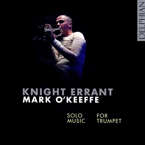 Trumpet Recital: O'Keeffe, Mark - MCGUIRE, E. / GEDDES, J.M. / BOYLE, R. / DAVIES, P.M. / SWEENEY, W. / TURNAGE, M.A.