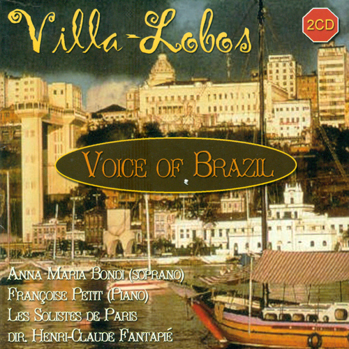 VILLA-LOBOS, H.: Vocal Music (Bondi) (Voice of Brazil)