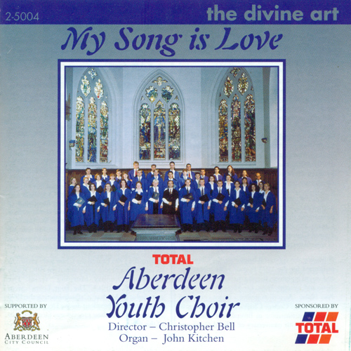 Choral Concert: Aberdeen Youth Choir - STANFORD, C.V. / IRELAND, J. / DALBY, M. / TOMKINS, T. / WESLEY, S.S. / BAIRSTOW, E. (My Song is Love)