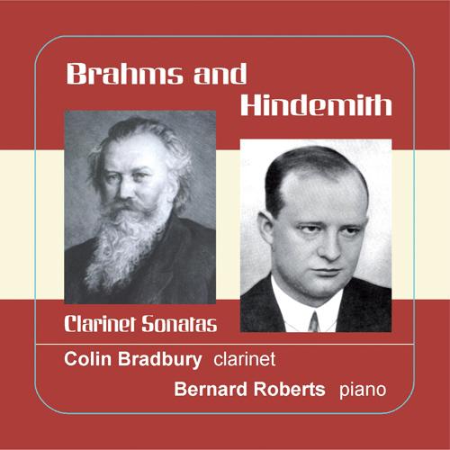 BRAHMS, J.: Clarinet Sonatas Nos. 1 and 2 / HINDEMITH, P.: Clarinet Sonata (C. Bradbury, B. Roberts)