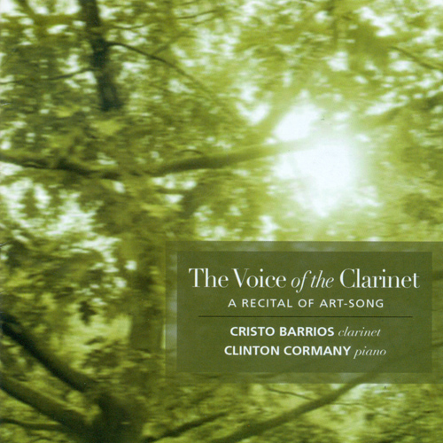Clarinet Recital: Barrios, Cristo - GRIEG, E. / VAUGHAN WILLIAMS, R. / CACCINI, G. / SIBELIUS, J. / RIMSKY-KORSAKOV, N.A. (The Voice of the Clarinet)
