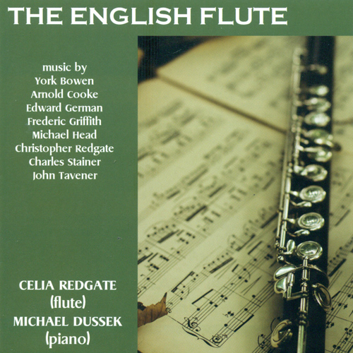 Flute Recital: Redgate, Celia – GERMAN, E. / REDGATE, C. / HEAD, M. / COOKE, A. / BOWEN, Y. / TAVENER, J. / GRIFFITH, F. (The English Flute)