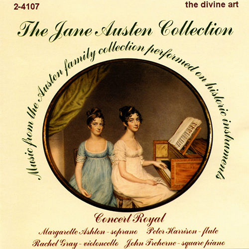 JANE AUSTEN COLLECTION - Music from the Austen Family Collection Performed on Historic Instruments (Le Concert Royal)