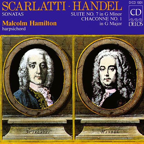 Harpsichord Recital: Hamilton, Malcolm - SCARLATTI, D. / HANDEL, G.