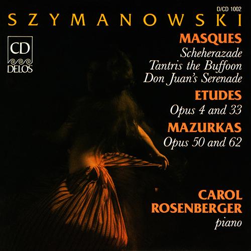 SZYMANOWSKI, K.: Masks / Studies / Mazurkas (Rosenberger)