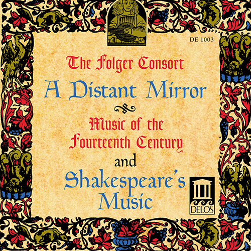 CHAMBER MUSIC (14th Century) (A Distant Mirror) (Folger Consort)
