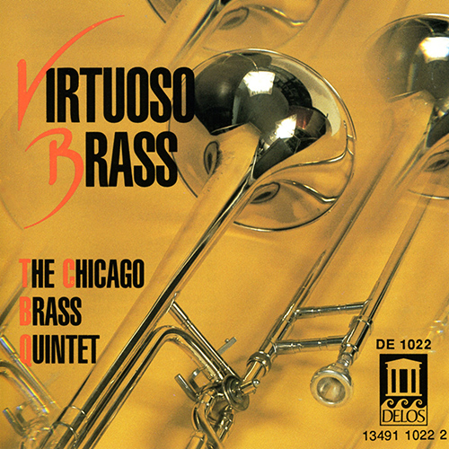 Brass Music - MOURET, J. / BACH, J.S. / HANDEL, G. / VIVALDI, A. / CALVERT, M. / SCEARCE, J. / BOZZA, E. (Virtuoso Brass) (Chicago Brass Quintet)