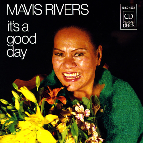 RIVERS, Mavis: It's A Good Day