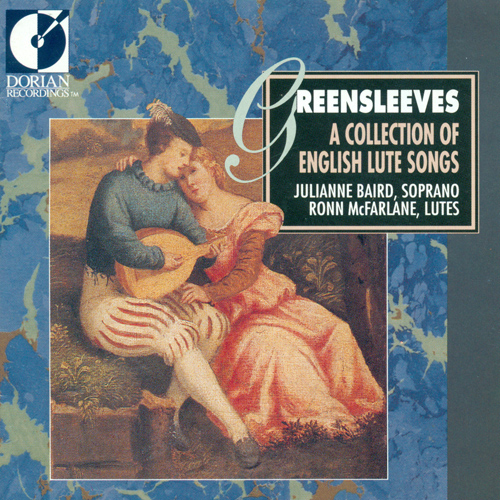 Vocal and Lute Music (English) - MORLEY, T. / CAMPION, T. / DOWLAND, J. / FERRABOSCO II, A. / HOLBORNE, A. (Greensleeves) (Baird, McFarlane)
