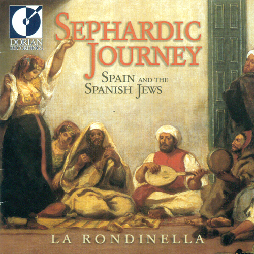 SPAIN Rondinella (La): Sephardic Journey (Spain and the Spanish Jews)