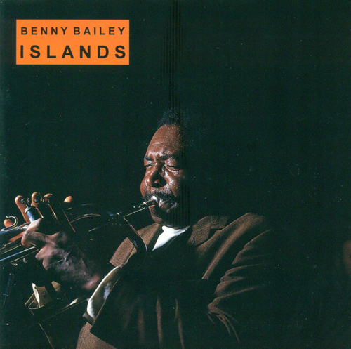 BAILEY, Benny: Islands