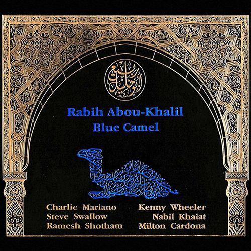 ABOU-KHALIL, Rabih: Blue Camel