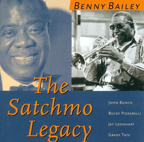 BAILEY, Benny: Satchmo Legacy (The)