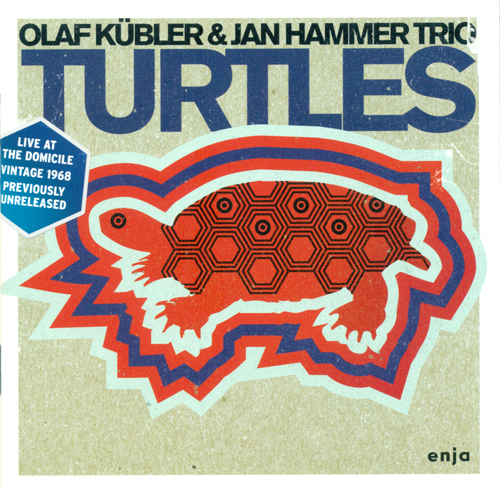 KUBLER, Olaf / JAN HAMMER TRIO: Turtles