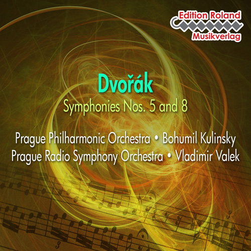 DVORAK: Symphonies Nos. 5 and 8