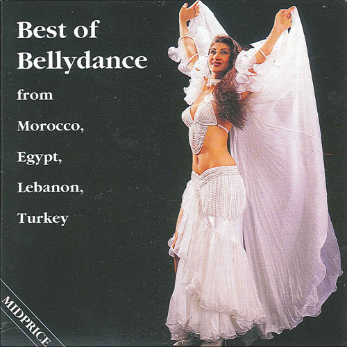 MOROCCO / EGYPT / LEBANON / TURKEY Best of Bellydance