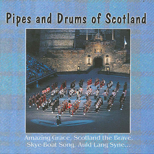 SCOTLAND Pipes and Drums of Scotland